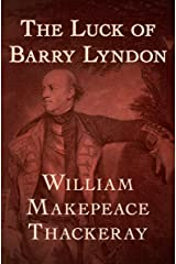 The Luck of Barry Lyndon Kindle Edition