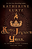 King Javan's Year (The Heirs of Saint Camber Book 2)
