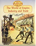 Quest: The World of Empire, Industry and Trade