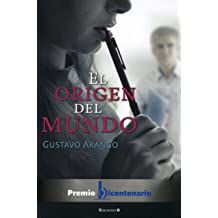 El origen del mundo (Spanish Edition) Sep 01, 2010