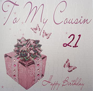 WHITE COTTON CARDS To My Cousin 21 Happy Handmade 21st Birthday Card Pink Present