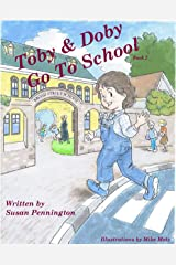 Toby & Doby Go To School Kindle Edition