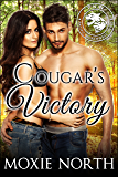 Cougar's Victory: Pacific Northwest Cougars: (Shifter Romance)