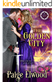 The Golden City: A Medieval Time Travel Romance (Eternity Rings Book 2)