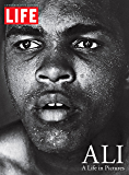 LIFE ALI : A Life in Pictures