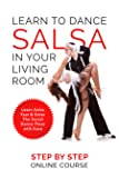 Learn To Dance Salsa In Your Living Room - Salsa Dancing For Beginners Video Course. [Online Code]