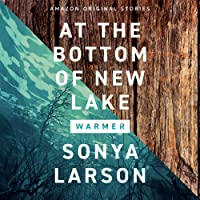 At the Bottom of New Lake: (Warmer Collection)