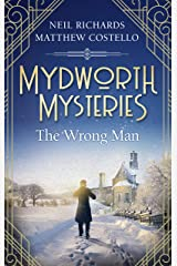 Mydworth Mysteries - The Wrong Man (A Cosy Historical Mystery Series Book 7) Kindle Edition