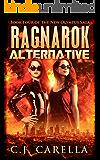 The Ragnarok Alternative (New Olympus Saga Book 4)
