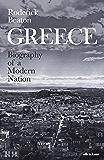 Greece: Biography of a Modern Nation (English Edition)