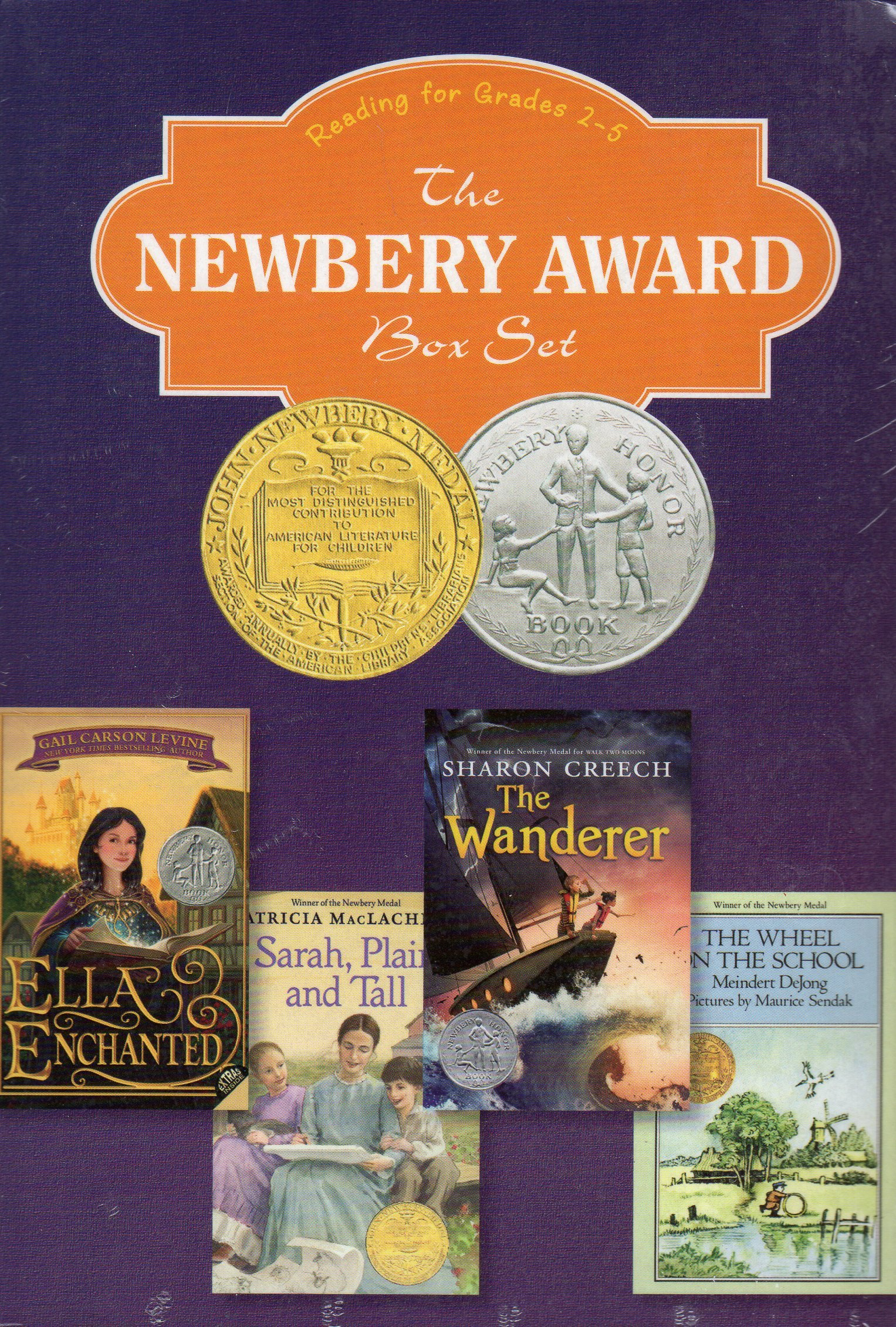 Read Online The Newbery Award Box Set - Reading for Grades 2-5. The Wheel on the School; The Wanderer; Sarah Plain and Tall; Ella Enchanted pdf
