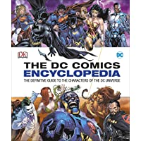 DC Comics Encyclopedia Updated Edition: The Definitive Guide to the Characters of the DC Universe