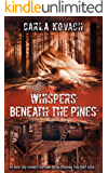 Whispers Beneath the Pines