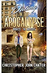"""Dating in the Apocalypse: Bridgette: """"The Narcissist"""" (Book 3) Kindle Edition"""