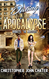 "Dating in the Apocalypse: Bridgette: ""The Narcissist"" (Book 3)"
