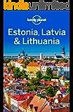 Lonely Planet Estonia, Latvia & Lithuania (Travel Guide) (English Edition)