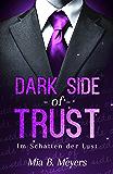 Dark side of trust: Im Schatten der Lust