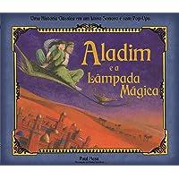 Aladim e a lâmpada mágica: Uma história clássica em um livro sonoro e com pop-ups.