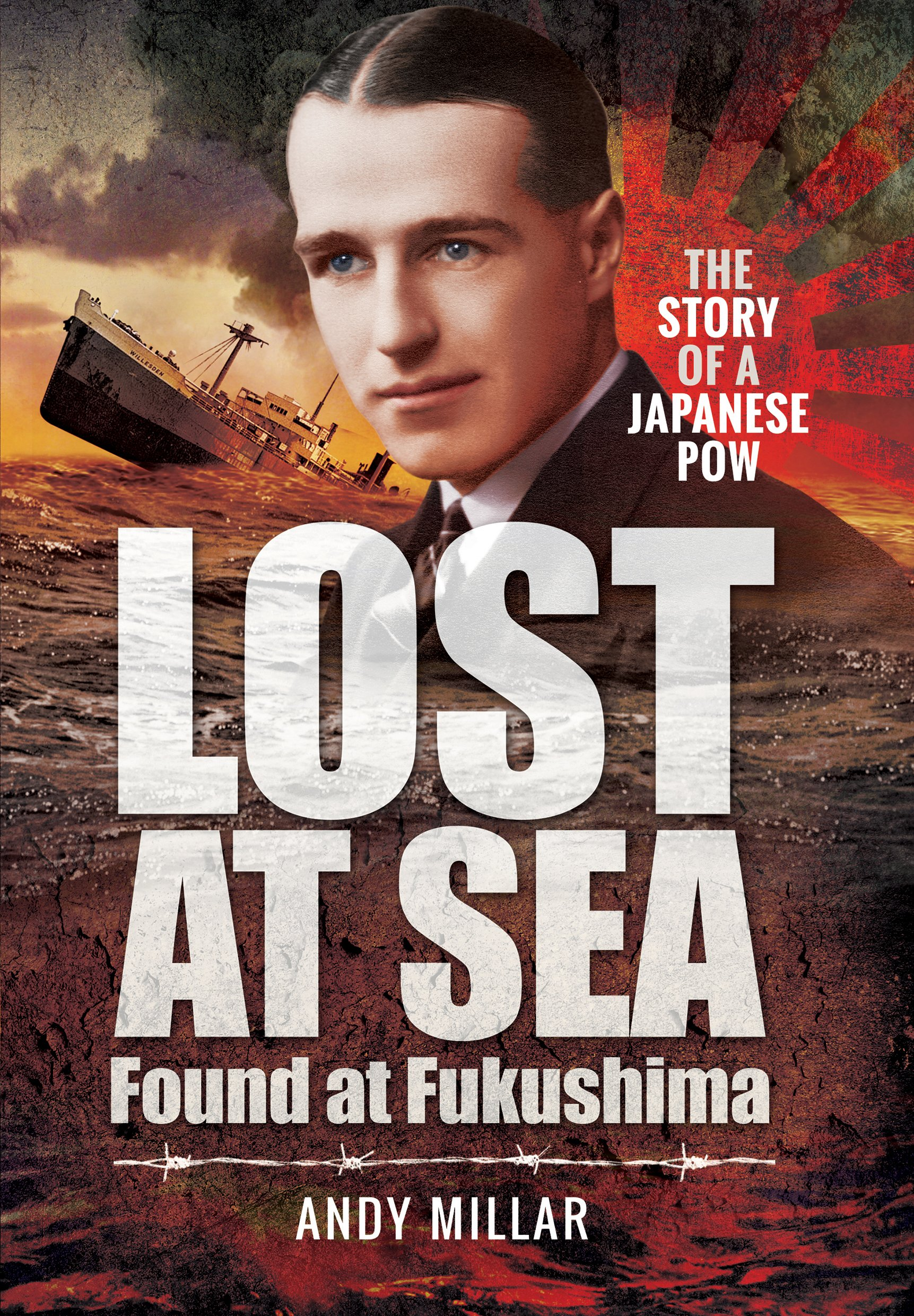 Lost at Sea Found at Fukushima: The Story of a Japanese POW