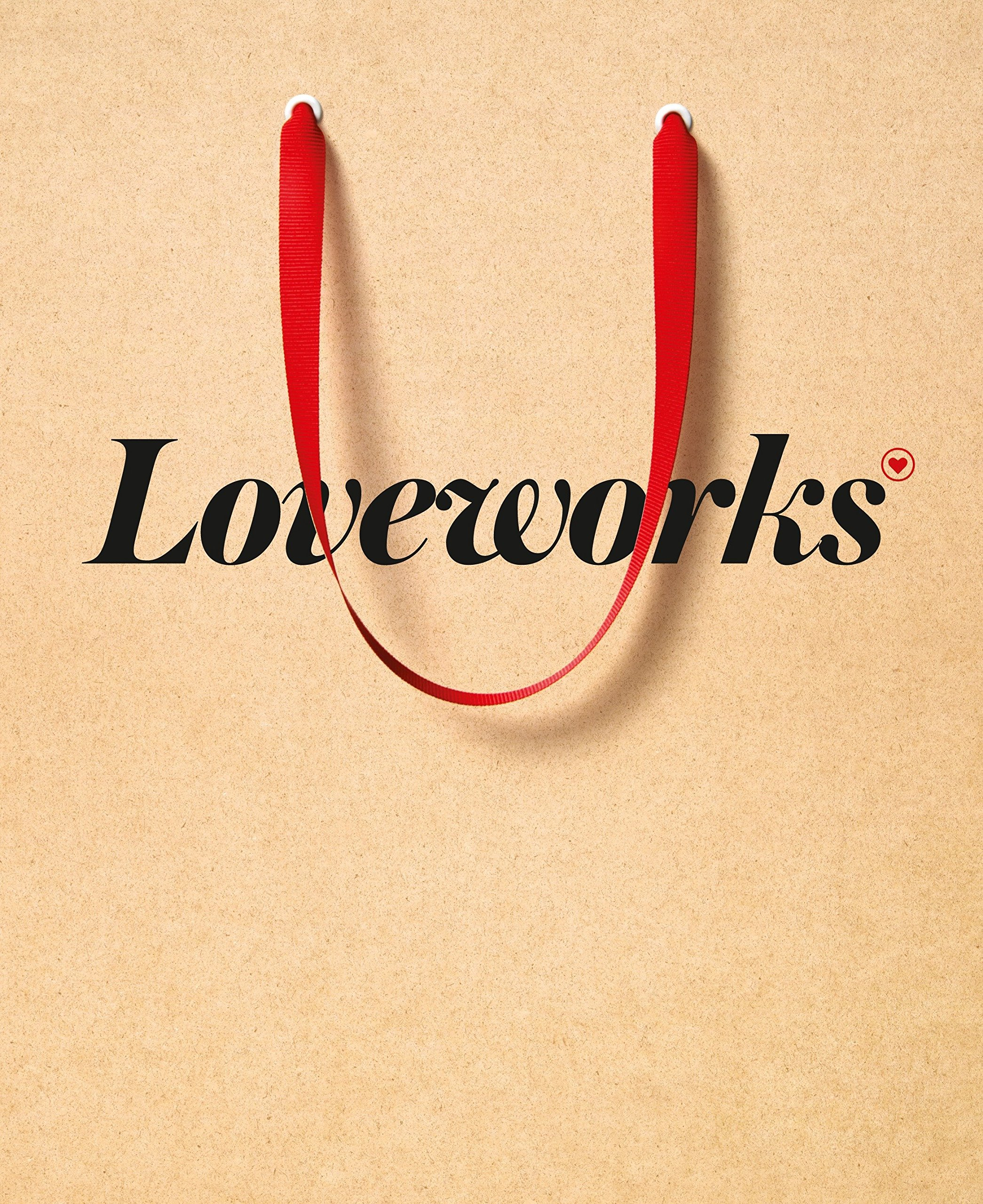 Download Loveworks: How the world's top marketers make emotional connections to win in the marketpla ebook