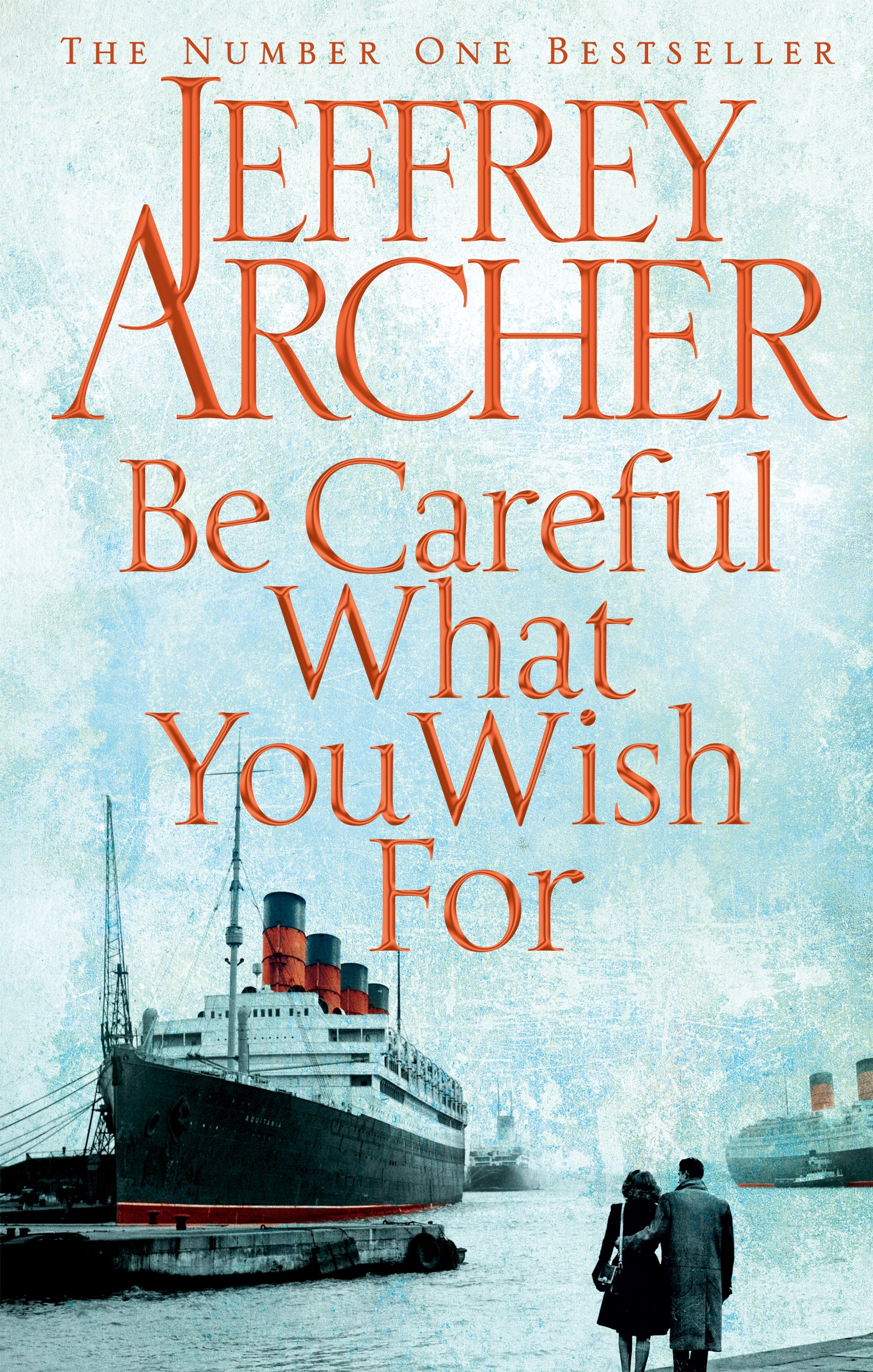 Download Be Careful What You Wish For (The Clifton Chronicles) PDF