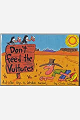 Don't feed the vultures and other keys to western survival Unknown Binding
