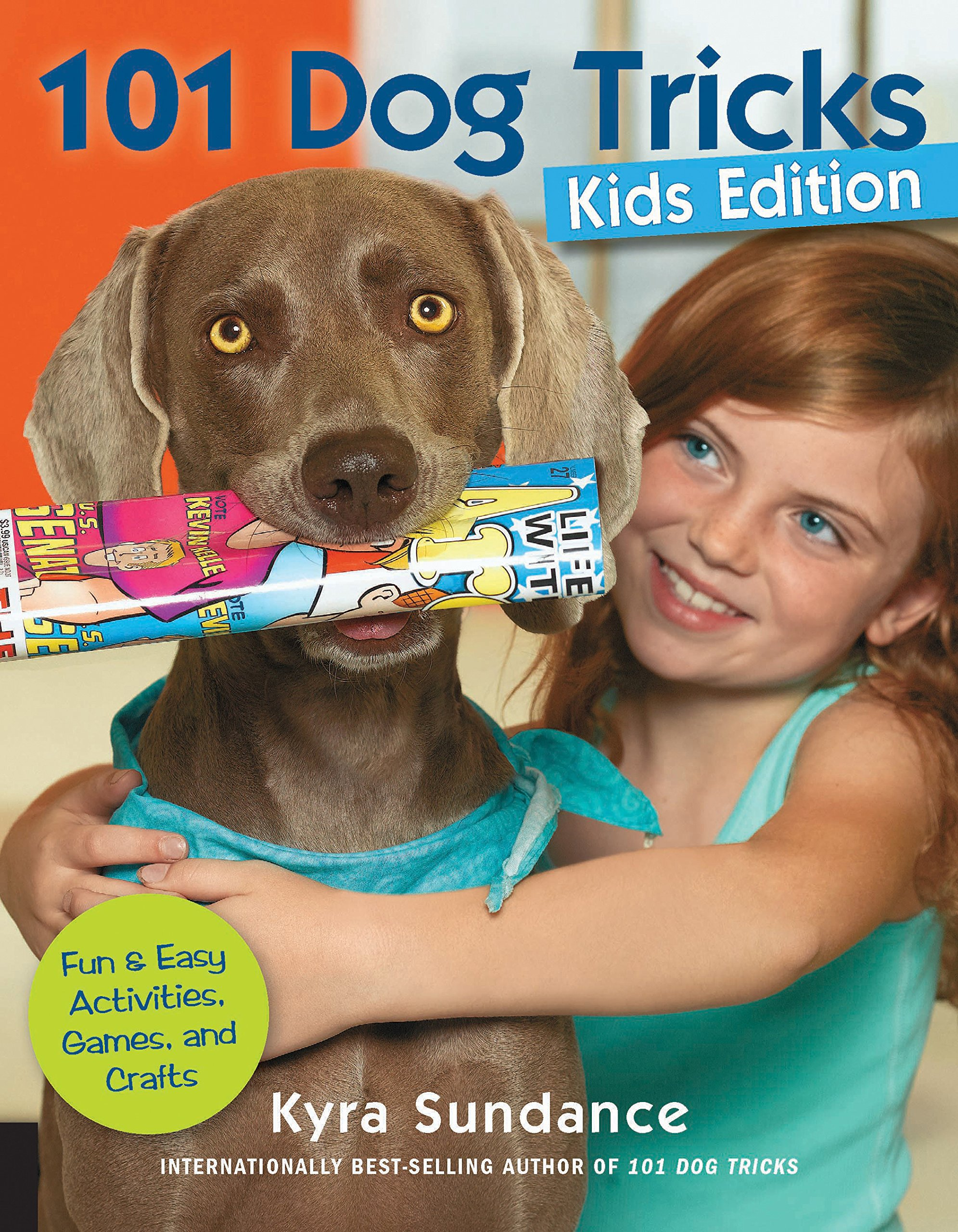 101 Dog Tricks, Kids Edition: Fun and Easy Activities, Games, and Crafts by Quayside Publishing
