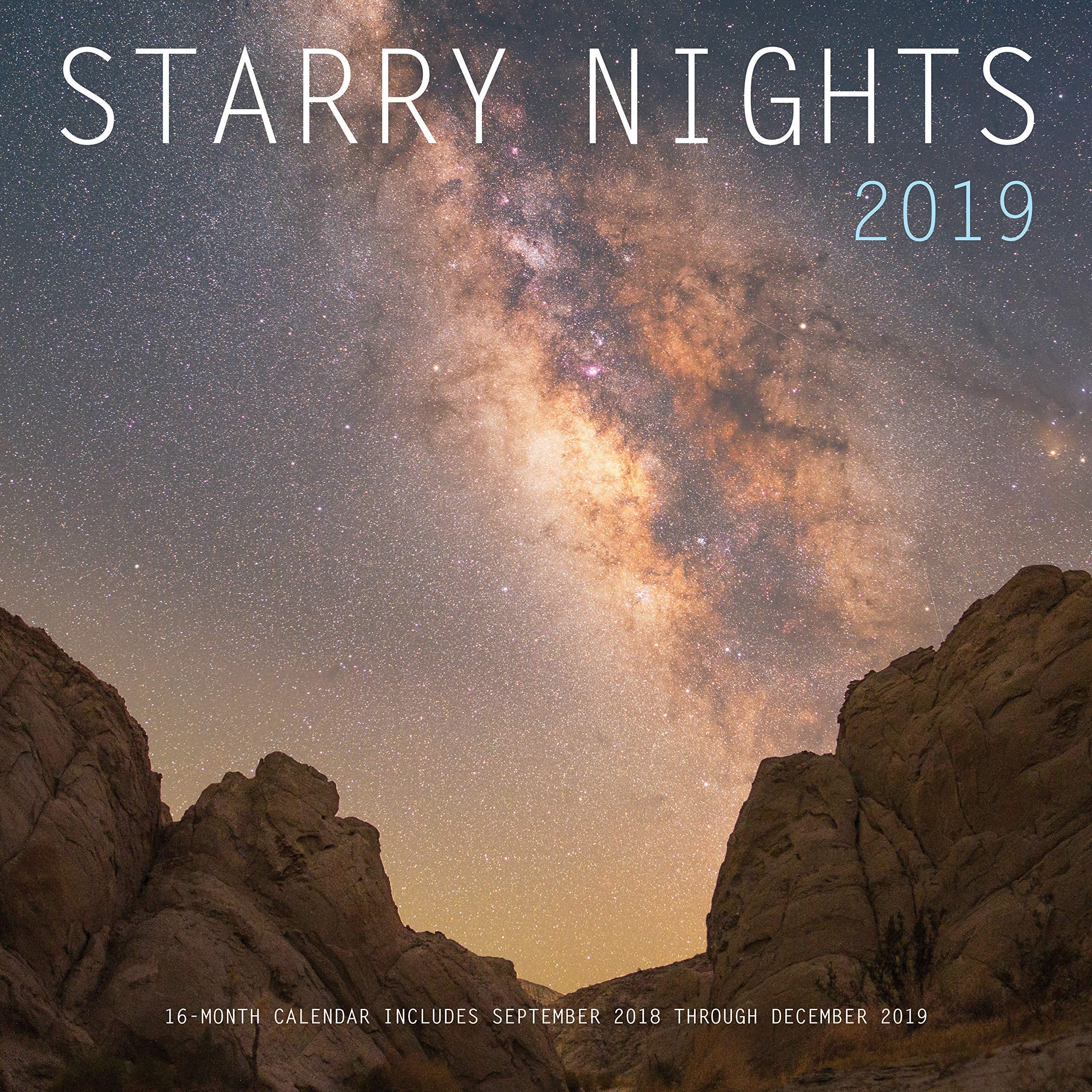 Starry Nights 2019: 16-Month Calendar - September 2019 Through December 2019 Starry Nights 2019: 16 Month Calendar   September 2018 through