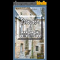 Escapade à Landerneau: Un polar breton au suspense saisissant (Enquêtes & Suspense)