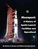 Moonport: A History of Apollo Launch Facilities and Operations