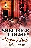 Sherlock Holmes - The Legacy of Deeds