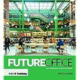 Next-generation workplace design
