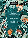 Cien años de soledad (50 Aniversario): Illustrated Fiftieth Anniversary edition of One Hundred Years of Solitude (Spanish Edition)