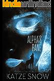 Alpha's Bane: A Werewolf Romance (The Twin City Series Book 1)
