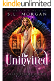 The Uninvited (Ancient Guardians Book Two)