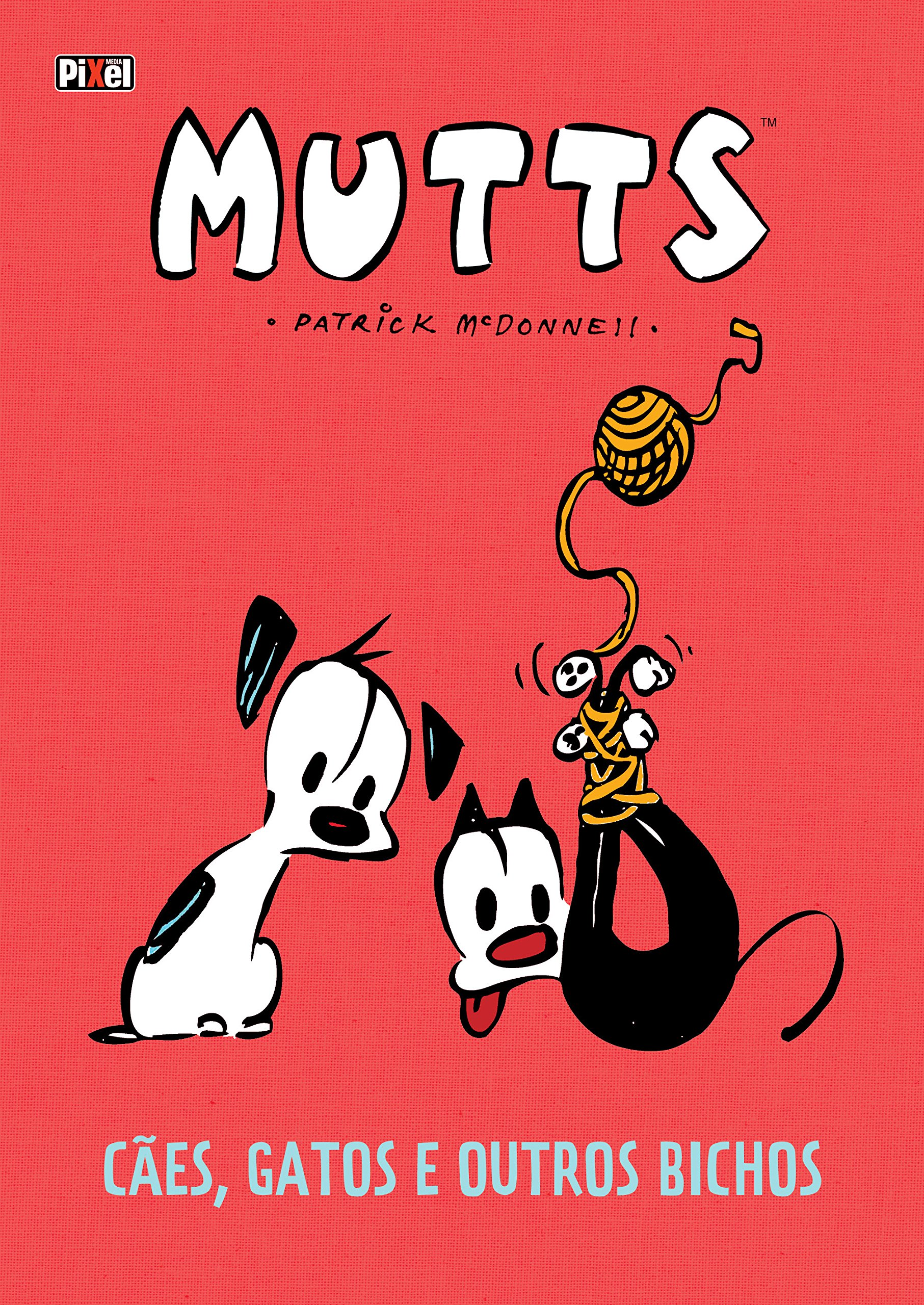 Mutts. Caes, Gatos E Outros Bichos: Patrick Mcdonnell: 9788577487660: Amazon.com: Books