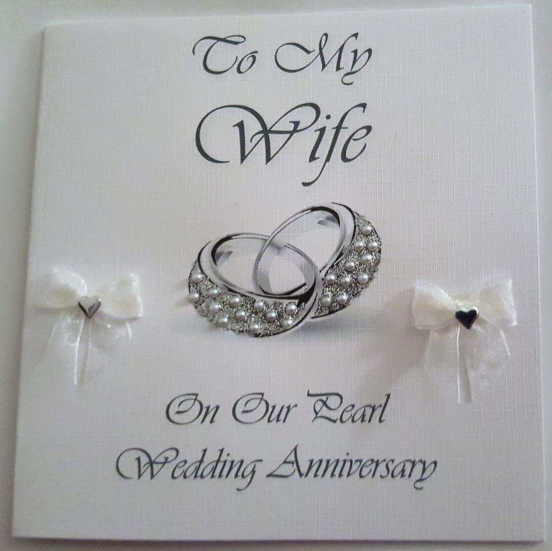 Happy Pearl Wedding Anniversary To My Wife - Handmade Card