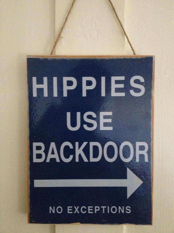 Hippies Please Use Backdoor Funny Wooden Hanging Wall Plaque Door