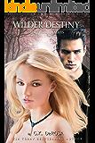Wilder Destiny: The Guardian Series Book 2