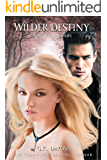 Wilder Destiny: The Guardian Series Book 2