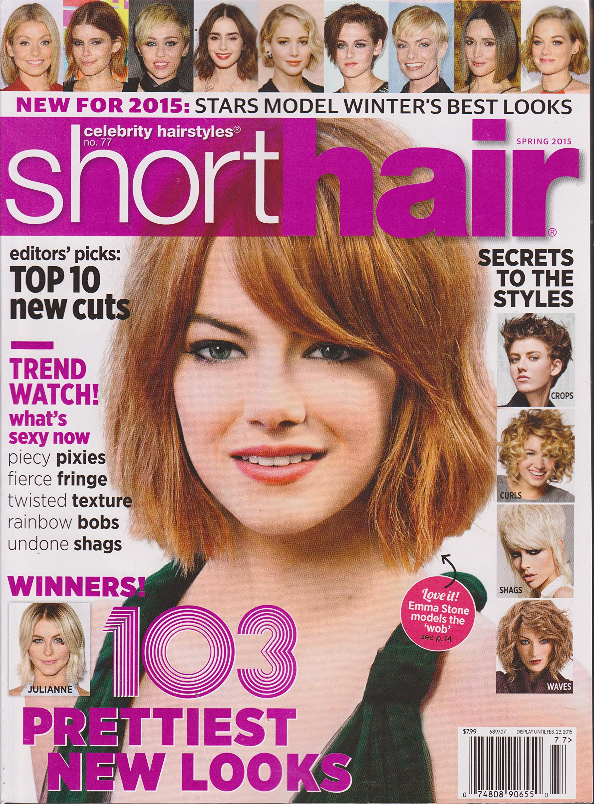 Celebrity Hairstyles Short Hair Magazine Number 77 Spring 2015 ...