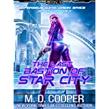 The Last Bastion of Star City (Perseus Gate Book 4)