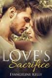 Love's Sacrifice: A Second Chance Christian Romance