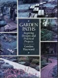 Garden Paths: Inspiring Designs and Practical Projects