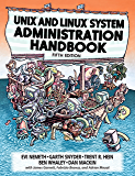 UNIX and Linux System Administration Handbook: UNIX Linux Syste Admin Han_5 (English Edition)