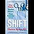 The Shift: One Nurse, Twelve Hours, Four Patients' Lives