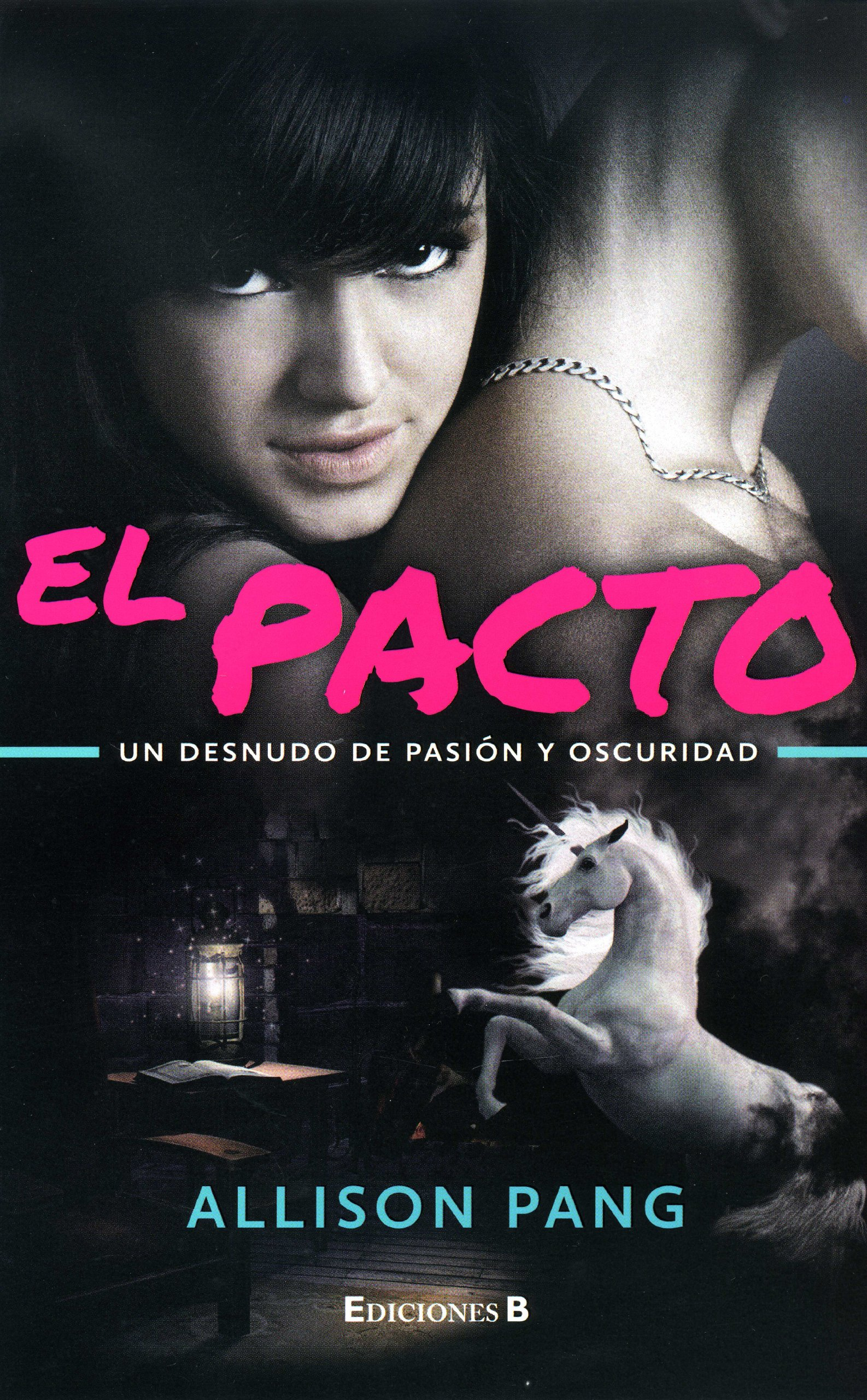 El pacto (Spanish Edition): Allison Pang: 9786074802023: Amazon.com: Books