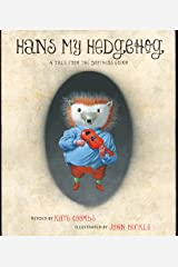 Hans My Hedgehog: A Tale from the Brothers Grimm Kindle Edition