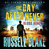 Blood Honor: The Day After Never Series, Book 1