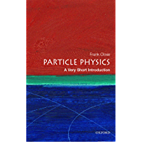 Particle Physics: A Very Short Introduction (Very Short Introductions Book 109)